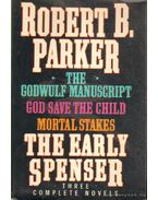 The Early Spenser - Three Complete Novels