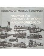 Nagyvasúti vontatójármüvek Magyarországon (dedikált) - Villányi György, Mohay László, Lányi Ernő, Lovász István, Szontágh Gáspár