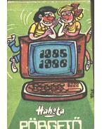 Hahota - Pörgető 1985-1986