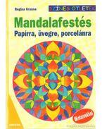 Mandalafestés - Papírra, üvegre, porcelánra - Krause, Regina