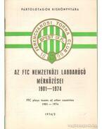 Az FTC nemzetközi labdarugó mérkőzései 1901-1974