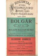 Bolgár - Rozsnyai gyors nyelvmesterei bármely nyelv alapos elsajátítására tanító nélkül