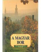 A magyar bor - Bárány István