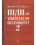 III/III-as történelmi olvasókönyv 2.