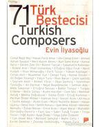 71 Türk Bestecisi (71 Turkish Composers) (dedikált)