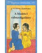 A bizánci rabszolgalány
