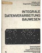 Integrale Datenverarbeitung Bauwesen