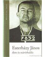 Esterházy János élete és mártírhalála