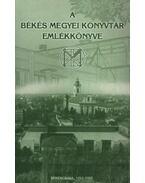 A Békés Megyei Könyvtár emlékkönyve
