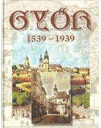 Győr 1537-1939