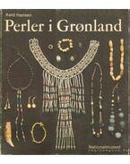 Grönlandi gyöngyök (Perler i Gronland)