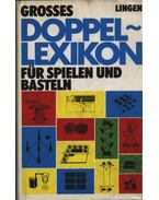 Grosses Doppel-Lexikon für spielen und basteln
