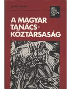 A Magyar Tanácsköztársaság