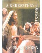 A keresztény törvény 20 leckében - Bosco, Teresio