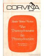 Von Transsylvanien bis Pennsylvanien