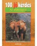 100 jó kérdés az állatvilágról