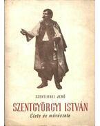 Szentgyörgyi István (dedikált)