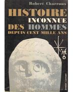 Histoire Inconnue des Hommes