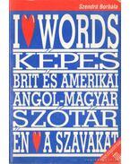 Képes brit és amerikai angól-magyar szótár - én a szavakat