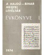 A Hajdú-Bihar Megyei Levéltár Évkönyve I. 1974.