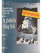 A globális világ felé (1930-)
