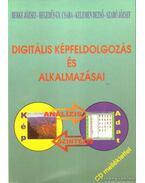 Digitális képfeldolgozás és alkalmazásai