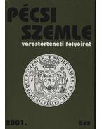 Pécsi Szemle 2001. IV. évfolyam 3. szám Ősz
