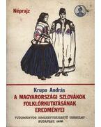 A magyarországi szlovákok folklórkutatásának eredményei