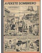 A fekete sombrero (Füles 1982. 37-52 szám 16. rész)