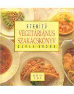 Ezerízű vegetáriánus szakácskönyv