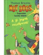 Hot Dogs 2. - A jó jegyek veszélyesek