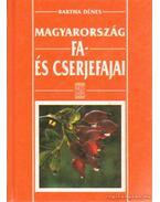 Magyarország fa-és cserjefajai