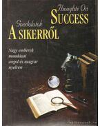 Gondolatok a sikerről
