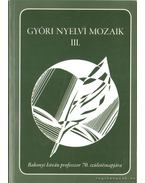 Győri nyelvi mozaik III.