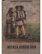 Mitrea Kokor útja