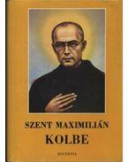 Szent Maximilián Kolbe