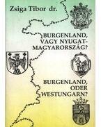 Burgenland, vagy Nyugat-Magyarország? (dedikált)