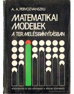Matematikai modellek a termelésirányításában