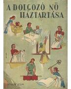 A dolgozó nő háztartása