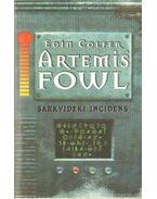 Artemis Fowl - Tündérekkel életre-halálra - Eoin Colfer