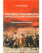 Politikai pszichológia - politikai magatartásvizsgálatok