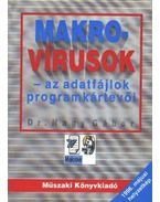 Makro-vírusok - az adatfájlok programkártevői