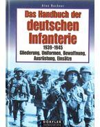 Das Handbuch der deutschen Infanterie 1939-1945
