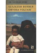 Százezer berber orvosa voltam