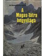 A Magas-Tátra hegyvilága