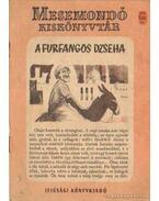 A furfangos Dzseha