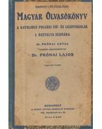 Magyar olvasókönyv a katolikus polgári fiú- és leányiskolák I. osztálya számára