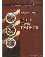 Szeged rövid története