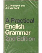 A Practical English Grammar 2nd Edition - Thomson, A. J., A. V. Martinet
