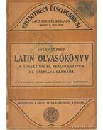 Latin olvasókönyv a gimnázium és reálgimnázium III. osztálya számára